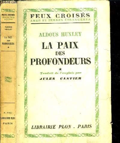 LA PAIX DES PROFONDEURS - TOME I - - COLLECTION FEUX CROISES