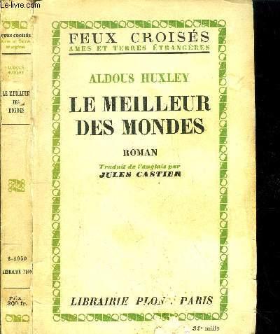 LE MEILLEUR DES MONDES - COLLECTION FEUX CROISES