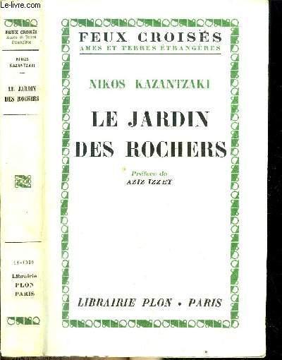 LE JARDIN DES ROCHERS - COLLECTION FEUX CROISES