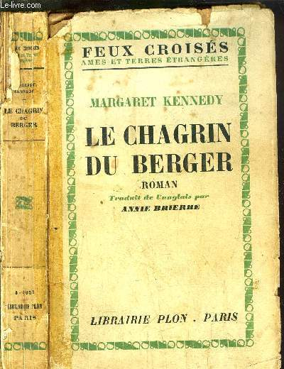 LE CHAGRIN DU BERGER- COLLECTION FEUX CROISES