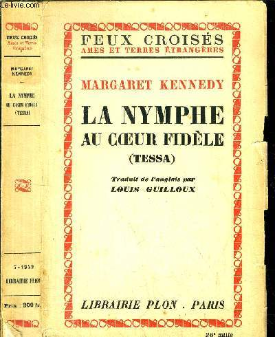LA NYMPHE AU COEUR FIDELE (TESSA)COLLECTION FEUX CROISES