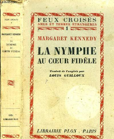 LA NYMPHE AU COEUR FIDELE - COLLECTION FEUX CROISES N°1