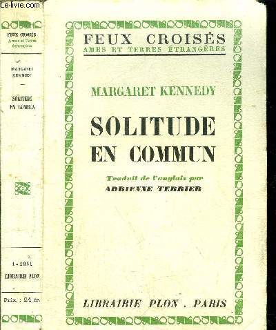 SOLITUDE EN COMMUN -COLLECTION FEUX CROISES