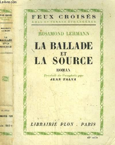 LA BALLADE ET LA SOURCE - COLLECTION FEUX CROISES