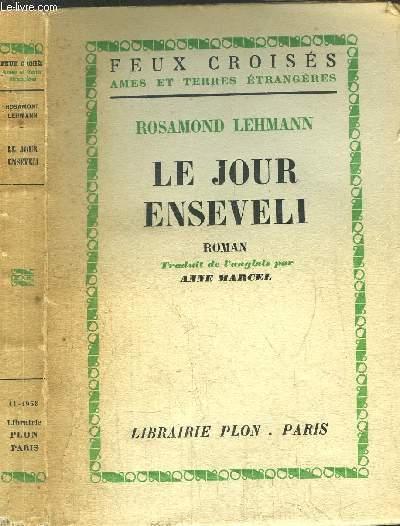 LE JOUR ENSEVELI - COLLECTION FEUX CROISES