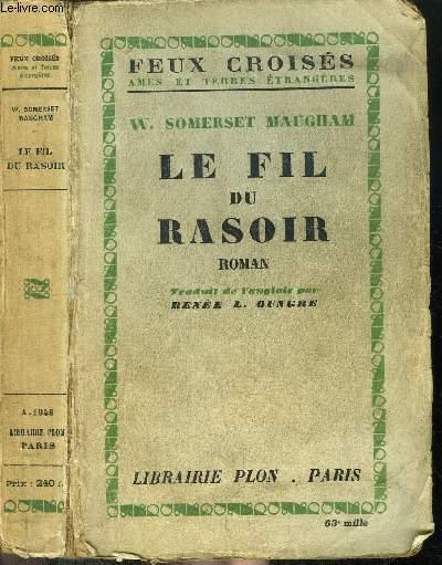 LE FIL DU RASOIR - COLLECTION FEUX CROISES