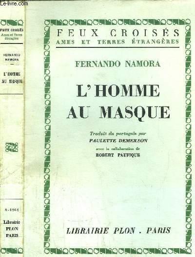 L'HOMME AU MASQUE- COLLECTION FEUX CROISES