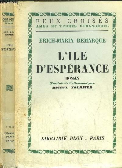 L'ILE D'ESPERANCE - COLLECTION FEUX CROISES