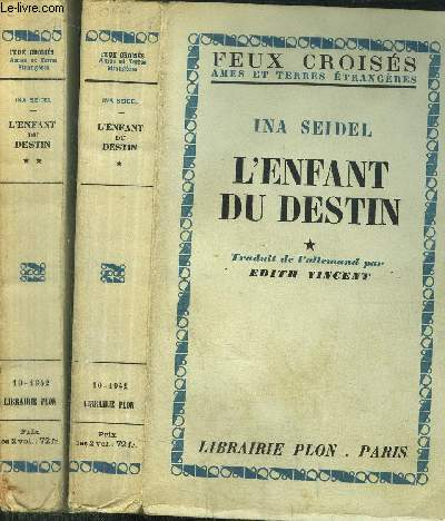 L'ENFANT DU DESTIN - 2 VOLUMES - TOMES I+II - - COLLECTION FEUX CROISES