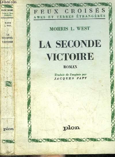 LA SECONDE VICTOIRE- COLLECTION FEUX CROISES