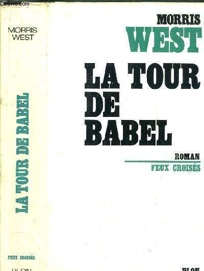 LA TOUR DE BABEL- COLLECTION FEUX CROISES