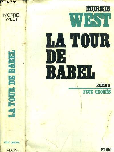 LA TOUR DE BABEL - COLLECTION FEUX CROISES
