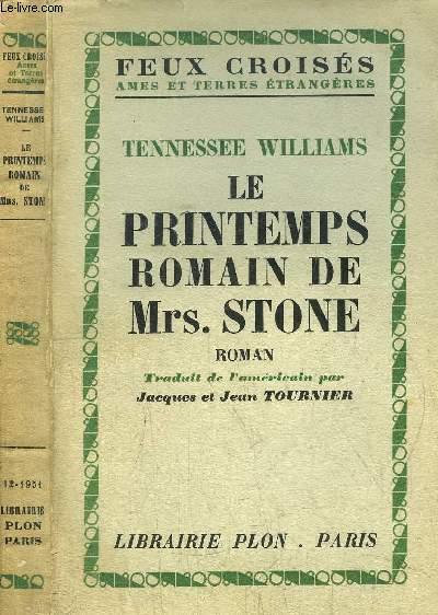 LE PRINTEMPS ROMAIN DE MRS. STONE - COLLECTION FEUX CROISES