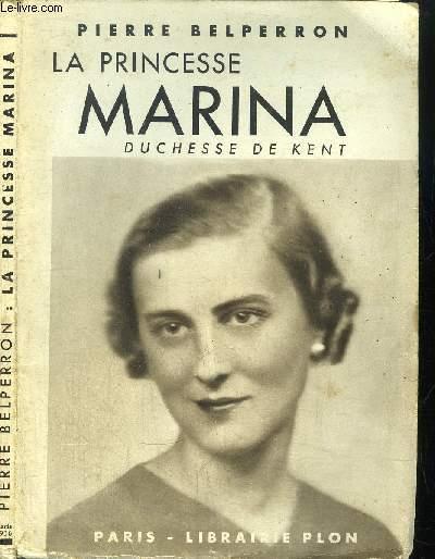 LA PRINCESSE MARINA - DUCHESSE DE KENT
