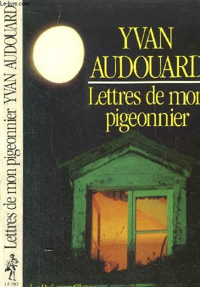 LETTRES DE MON PIGEONNIER - LES CONTES DE MA PROVENCE - TOME IV