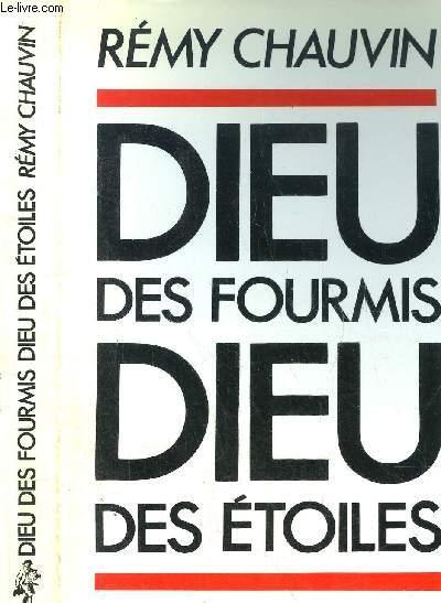 DIEU DES FOURMIS DIEU DES ETOILES
