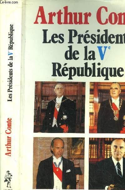 LES PRESIDENTS DE LA Vème REPUBLIQUE