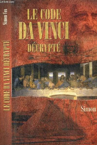 LE CODE DA VINCI DECRYPTE