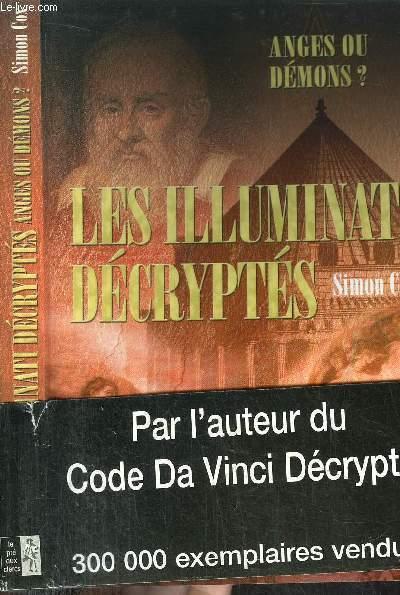 ANGES OU DEMONS ? - LES ILLUMINATI DECRYPTES - LE GUIDE NON AUTORISE