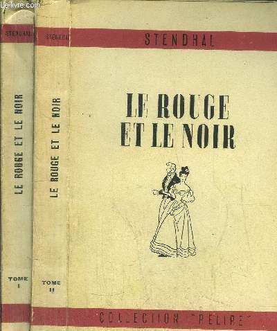 LE ROUGE ET LE NOIR - 2 VOLUMES - TOMES I+II
