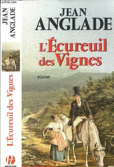 L'ECUREUIL DES VIGNES
