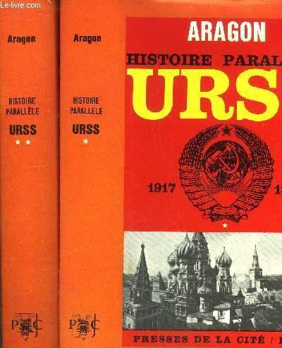HISTOIRE PARALLELE - 2 VOLUMES - TOMES I+II - HISTOIRE DE L'U.R.S.S DE 1917 A 1960