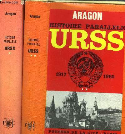 HISTOIRE PARALLELE - 2 VOLUMES - TOMES I+II - HISTOIRE DE L'U.R.S.S. DE 1917 A 1960