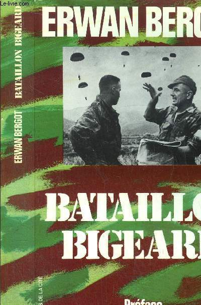BATAILLON BIGEARD - INDOCHINE 1952-1954 ALGERIE 1955-1957