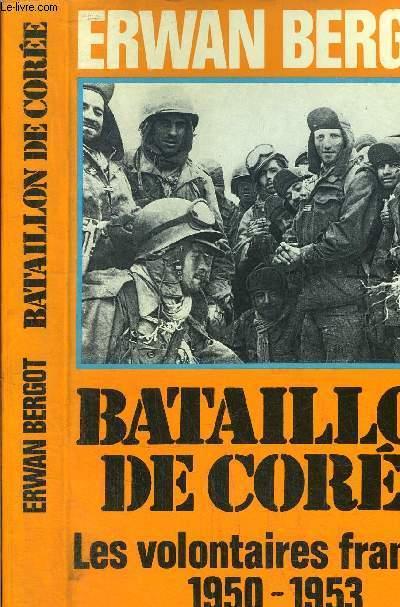 BATAILLE DE CORRE - LES VOLONTAIES FRANCAIS 1950-1953