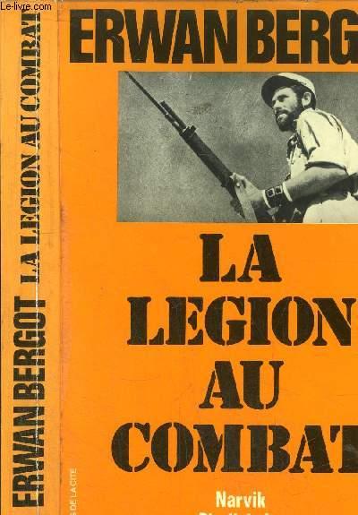 LA LEGION AU COMBAT