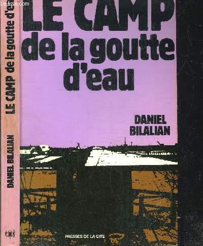 LE CAMP DE LA GOUTTE D'EAU