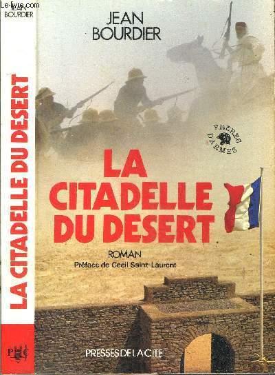 LA CITADELLE DU DESERT