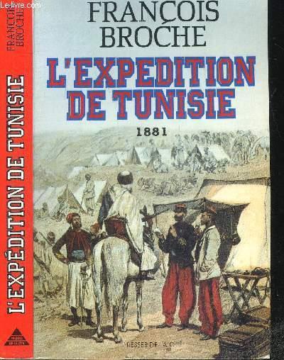 L'EXPEDITION DE TUNISIE 1881