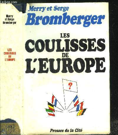 LES COULISSES DE L'EUROPE