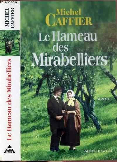 LE HAMEAU DES MIRABELLIERS