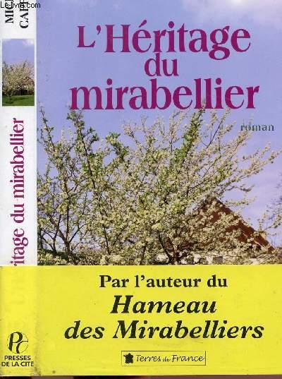 L'HERITAGE DU MIRABELLIER