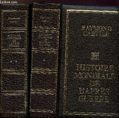 HISTOIRE MONDIALE DE L'APRES GUERRE - 2 VOLUMES - TOMES  I+II