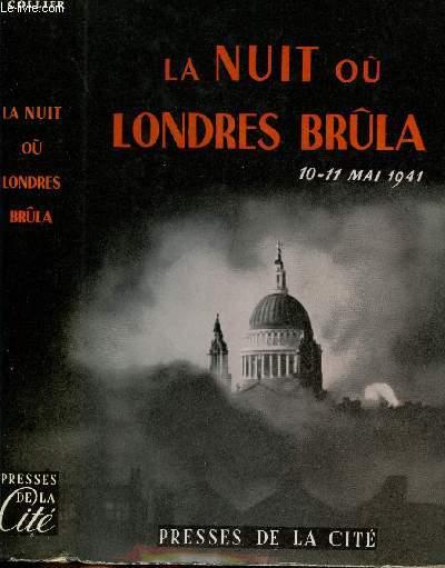 LA NUIT OU LONDRES BRULA / 10-11 MAI 1941