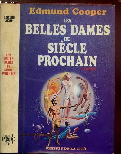 LES BELLES DAMES DU SIECLE PROCHAIN