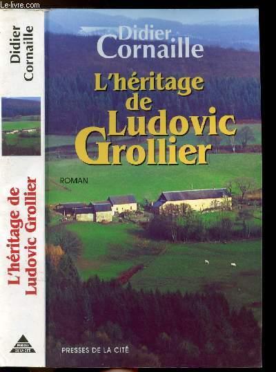 L'HERITAGE DE LUDOVIC GROLLIER