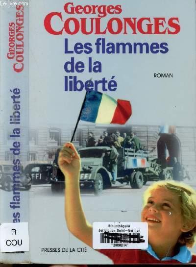LES FLAMMES DE LA LIBERTE