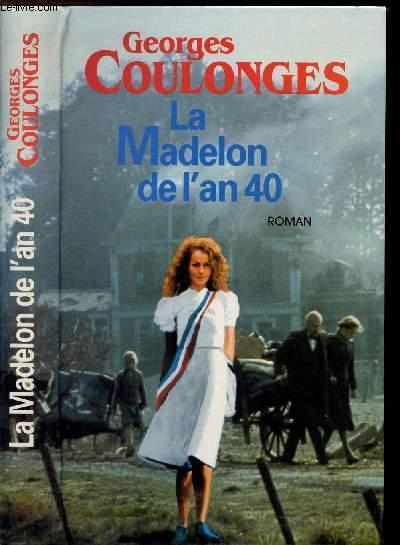 LA MADELON DE L'AN 40