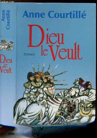DIEU LE VEULT