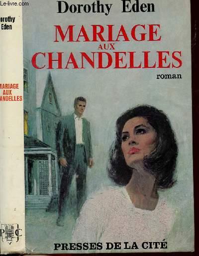 MARIAGE AUX CHANDELLES