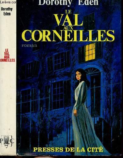 LE VAL AUX CORNEILLES