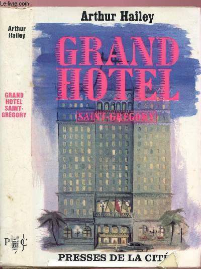 GRAND HOTEL - SAINT-GREGORY