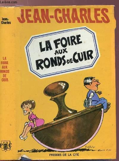 LA FOIRE AUX RONDS DE CUIR
