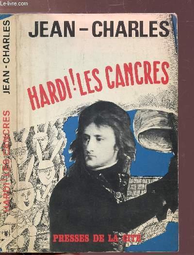 HARDI ! LES CANCRES