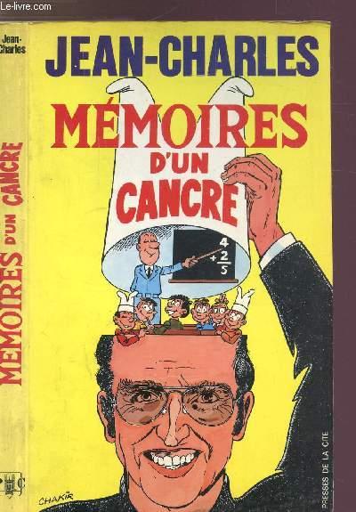 MEMOIRES D'UN CANCRE