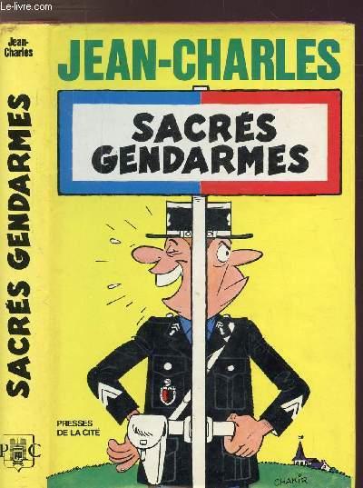 SACRES GENDARMES